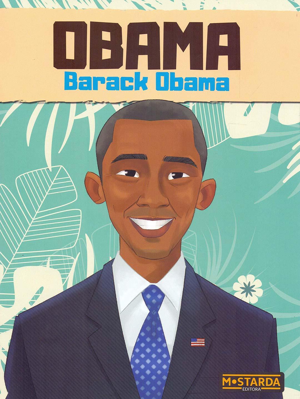 Obama - Barack Obama - Orlando Nilha