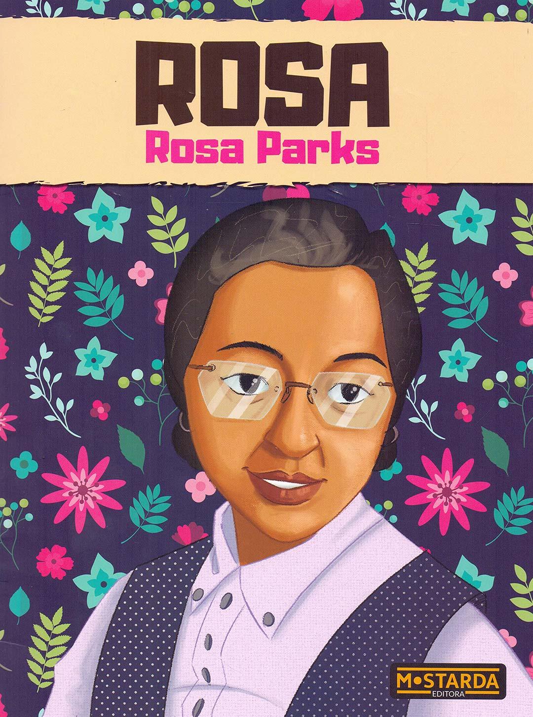 Rosa - Rosa Parks - Gabriela Bauerfeldt