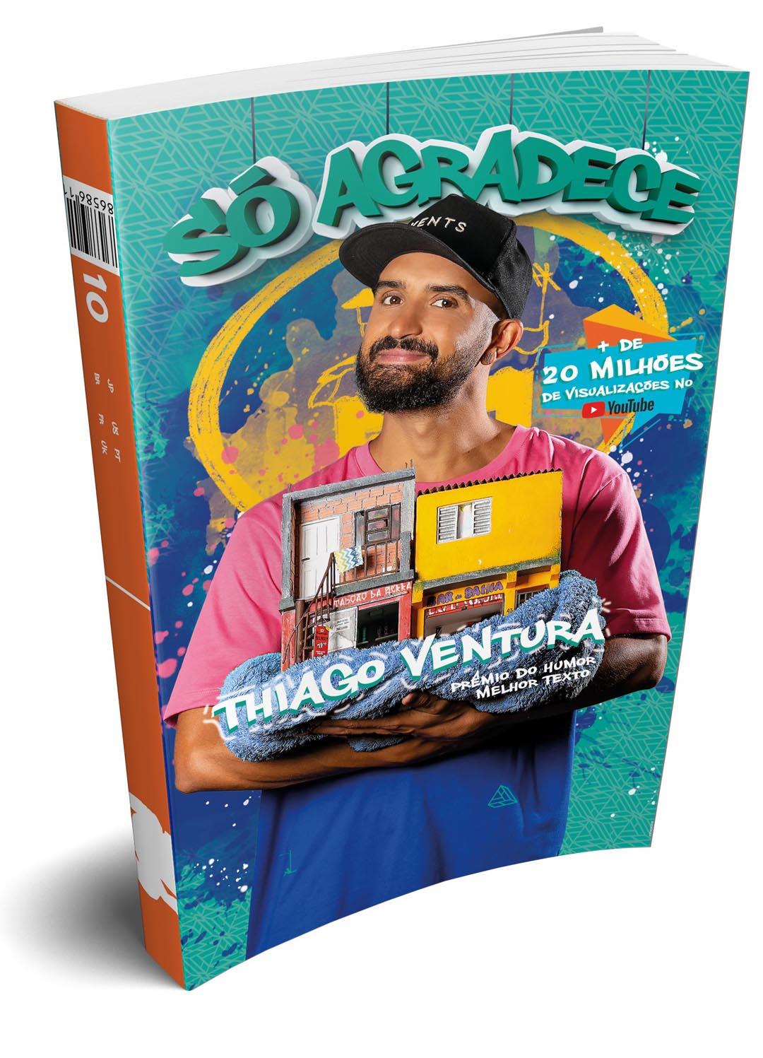 Só Agradece - Thiago Ventura