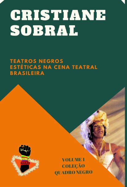 Teatros Negros no Brasil  - LiteraRUA