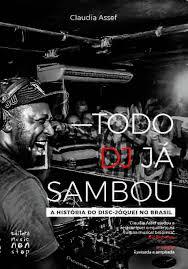 Todo DJ Já sambou - A História do Disc - Jóquei no Brasil - 4° Edição