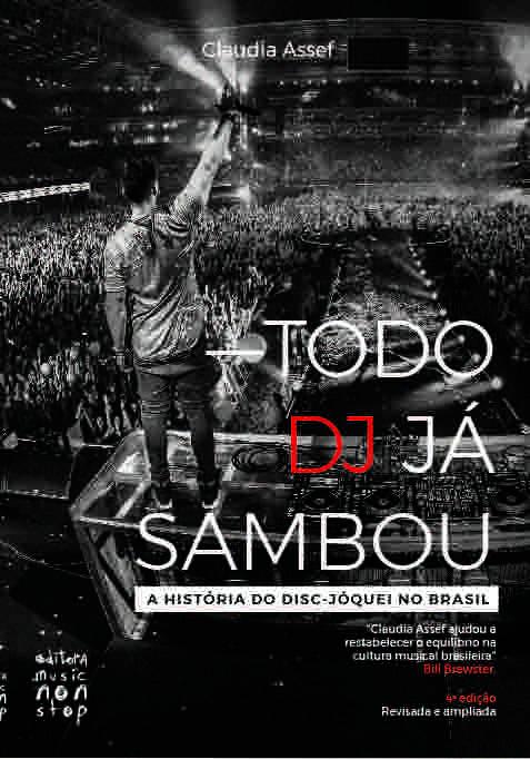 Todo DJ Já sambou - A História do Disc - Jóquei no Brasil - 4° Edição  - LiteraRUA