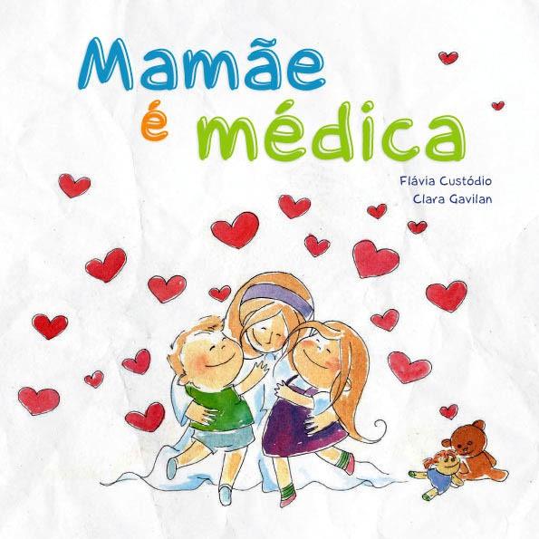 Mamãe é Médica  - DOC Content Webstore