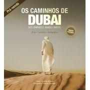 Os Caminhos de Dubai nos Emirados �rabes Unidos