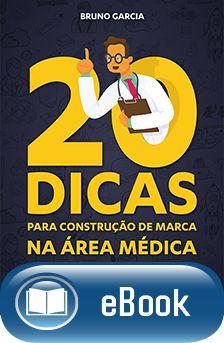 20 Dicas para construção de merca na área médica  - DOC Content Webstore