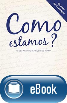 Como Estamos? O Desafio do Câncer de Mama - Um Diário de Fé e Coragem  - DOC Content Webstore