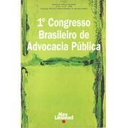 1º CONGRESSO BRASILEIRO DE ADVOCACIA PÚBLICA - IBAP<br> Diversos Autores