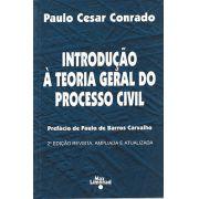 INTRODUÇÃO À TEORIA GERAL DO PROCESSO CIVIL <br> Paulo Cesar Conrado