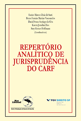 REPERTÓRIO ANALÍTICO DE JURISPRUDÊNCIA  DO CARF - Formato PAPEL <br> Eurico M. D. de Santi, Breno F. M. Vasconcelos, Daniel S. S. da Silva, Karem J. Dias e Susy G. Hoffmann (orgs.)  - LIVRARIA MAX LIMONAD