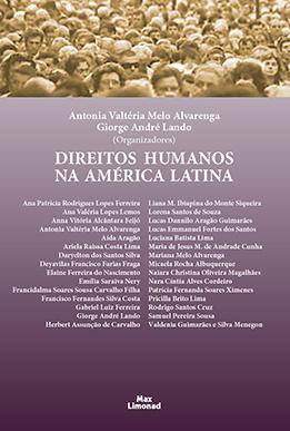 DIREITOS HUMANOS NA AMÉRICA LATINA <br> Antonia Valtéria Melo Alvarenga <br> Giorge André Lando (Organizadores)  - LIVRARIA MAX LIMONAD