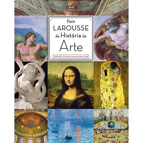 Livro - Petit Larousse História da Arte