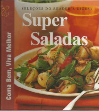 Super Saladas - Coma Bem, Viva Melhor