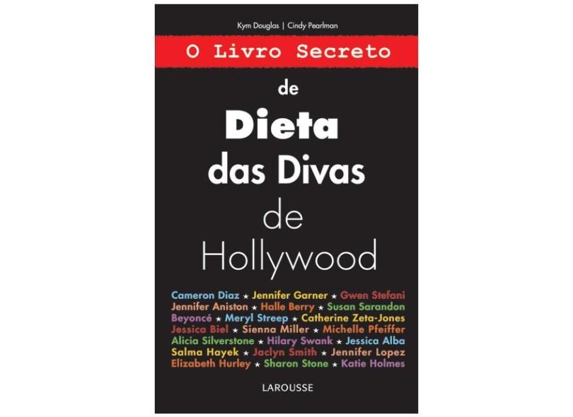Livro - O Livro Secreto de Dieta das Divas de Hollywood