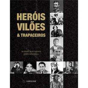 Livro - Heróis, Vilões e Trapaceiros