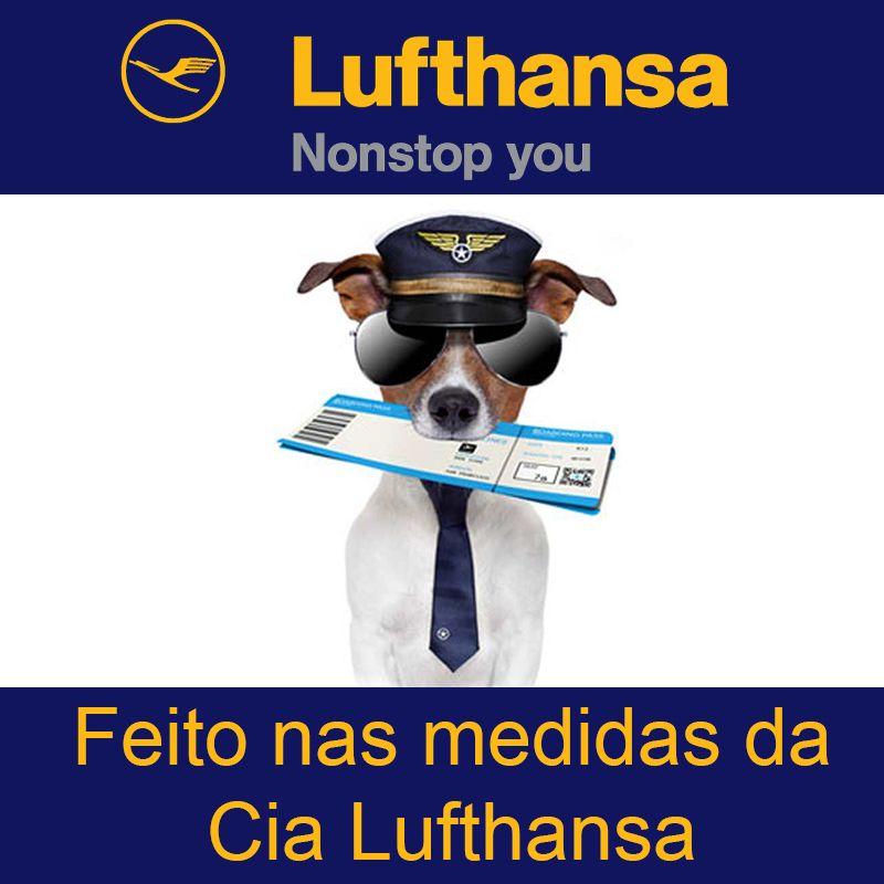 BOLSA PARA TRANSPORTAR SEU PET NA CABINE DO AVIÃO - CIA LUFTHANSA - ELEVA MUNDI