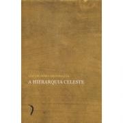 A Hierarquia Celeste - S. Dionísio Areopagita