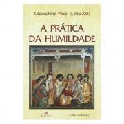 A Prática da Humildade - Papa Leão XIII