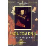 A sós, com Deus - Thomas More