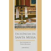 As Excelências da Santa Missa - S. Leonardo de Porto Maurício