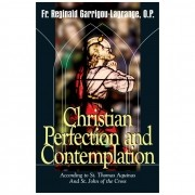 Christian Perfection and Contemplation - R. Garrigou-Lagrange
