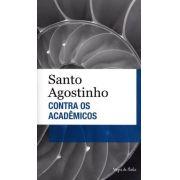 Contra os Acadêmicos (Bolso) - Santo Agostinho