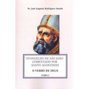 Evangelho de São João Comentado por Santo Agostinho - 5 volumes