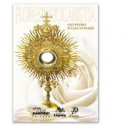Flores da Eucaristia - Pedro Julião Eymard