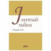 Juventude Radiosa - Tihamer Toth