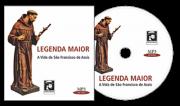 Legenda Maior - A Vida de São Francisco de Assis (Áudio Book - MP3)