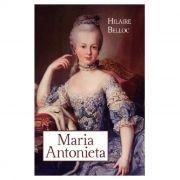 Maria Antonieta - Hilaire Belloc