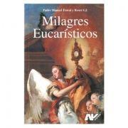 Milagres Eucarísticos - Pe. Manuel Traval y Roset
