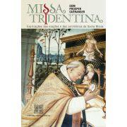 Missa Tridentina - D. Prosper Gueranger