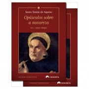 Opúsculos sobre a Natureza (2 vols.) - S. Tomás de Aquino