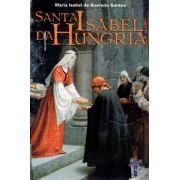 Santa Isabel da Hungria - Maria Isabel de Azevedo Santos