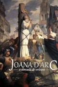 Joana d'Arc: A Donzela de Orl�ans - Pe. Jos� Bernard