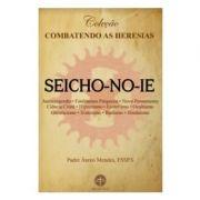 Seicho-no-ie - Pe. Áureo Mendes, FSSPX