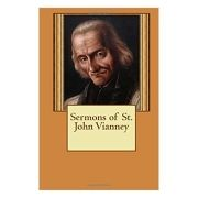 Sermons of St. John Vianney