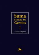 Suma Contra os Gentios - Vol. I - S. Tomás de Aquino