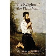 The Religion of the Plain Man - Robert Hugh Benson