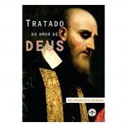 Tratado do Amor de Deus - S. Francisco de Sales