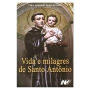 Vida e Milagres de Santo Antônio - Pe. Fernando Tomás de Brito