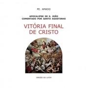 Vitória Final de Cristo - S. Agostinho