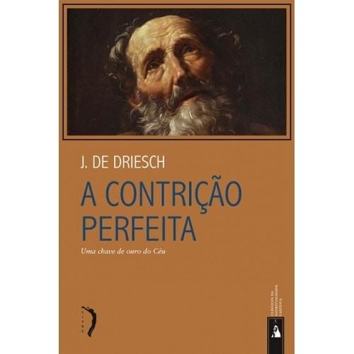 A Contrição Perfeita - Pe. J. de Driesch