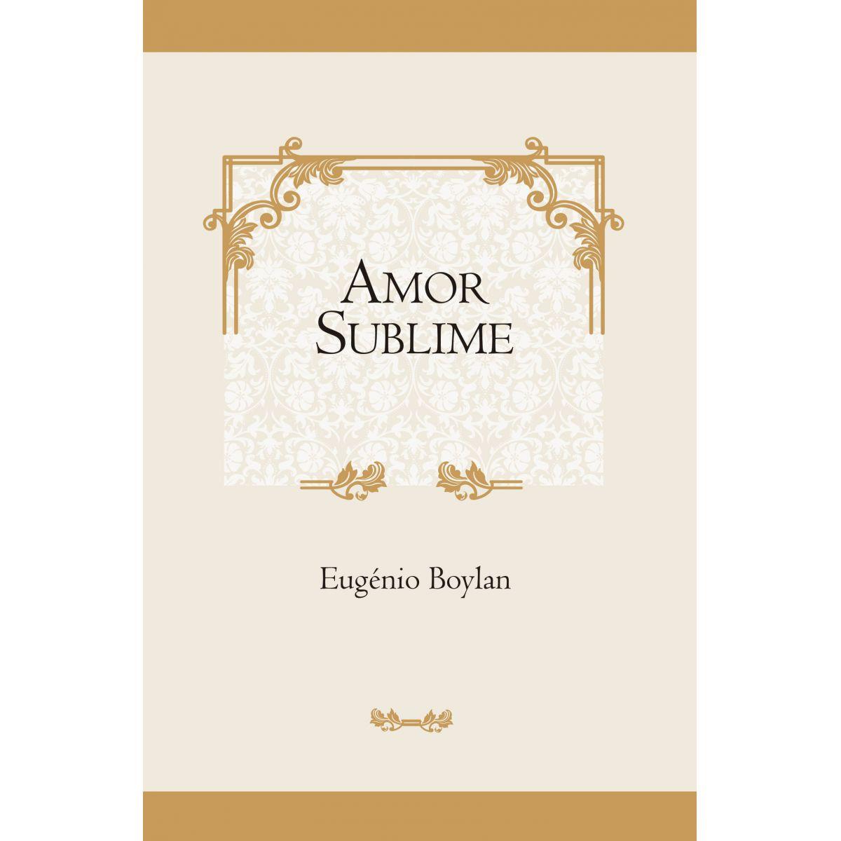 Amor Sublime - Eugene Boylan