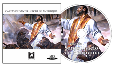 Cartas de Santo Inácio de Antioquia (Áudio Book - CD MP3)