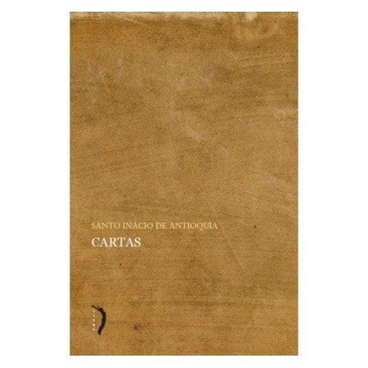 Cartas - S. Inácio de Antioquia