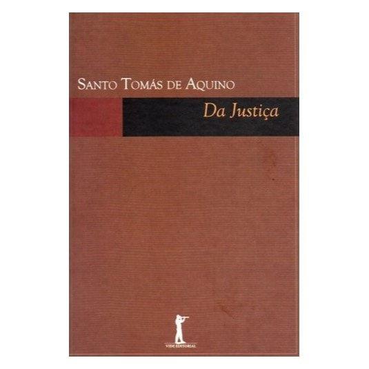 Da Justiça - S. Tomás de Aquino