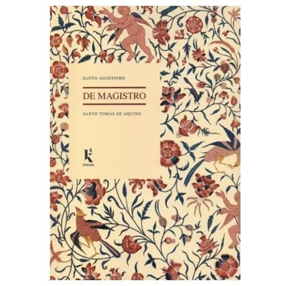 De Magistro - S. Agostinho|S. Tomás de Aquino