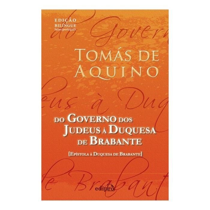 Do Governo dos Judeus à Duquesa de Brabante - S. Tomás de Aquino