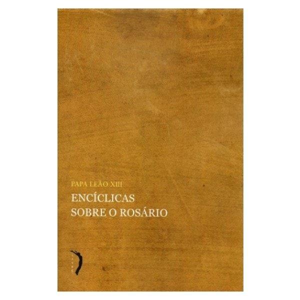 Encíclicas sobre o Rosário - Papa Leão XIII